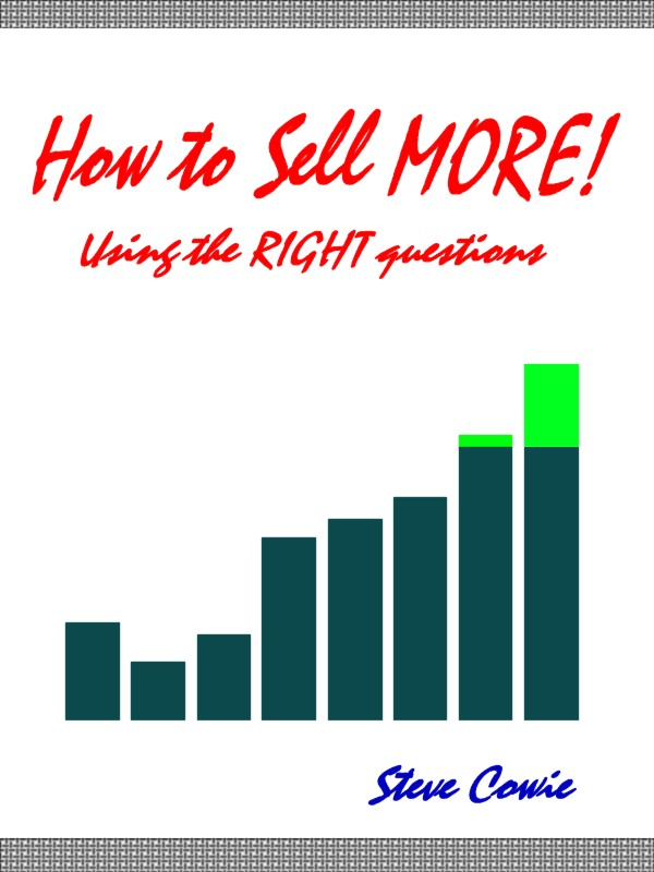 Book Cover entitled Make MORE Sales! Using the Right Questions